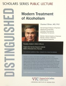 "Dr. Charles O'Brien lecture: ""Modern Treatment of Alcoholism"""
